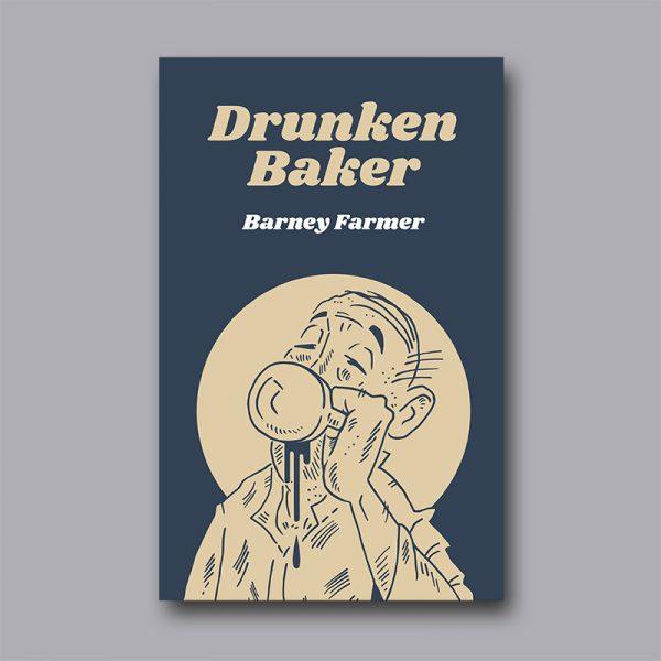Drunken Baker