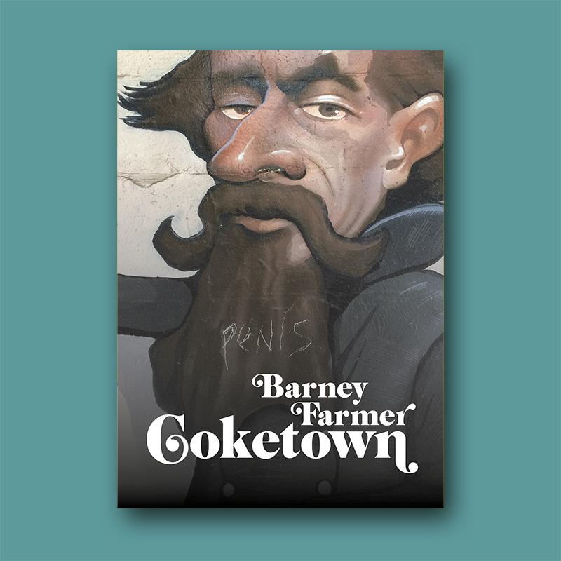 Barney Farmer, Drunken Baker, Coketown and Brexlit